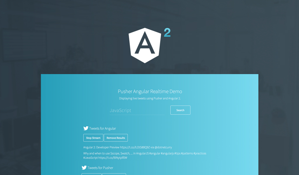 Revisiting Realtime Angular 2 to Search Twitter using Pusher